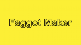 faggot maker